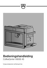 Gebruiksaanwijzing V-ZUG koffiemachine inbouw CoffeeCenter V6000 45 platinum