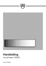 Gebruiksaanwijzing V-ZUG vacumeerlade inbouw VacuDrawer V6000 14 platinum