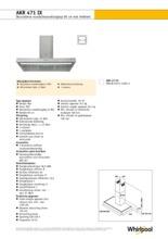 Product informatie WHIRLPOOL afzuigkap wand rvs AKR471IX